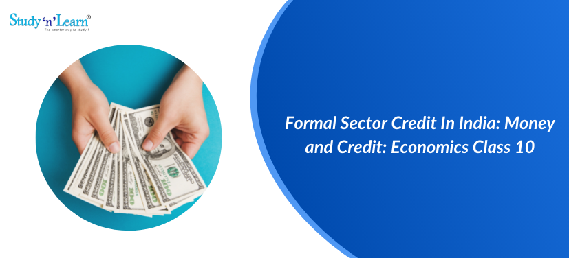 Formal Sector Credit In India
