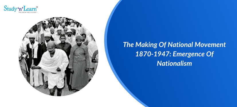 The Making Of National Movement