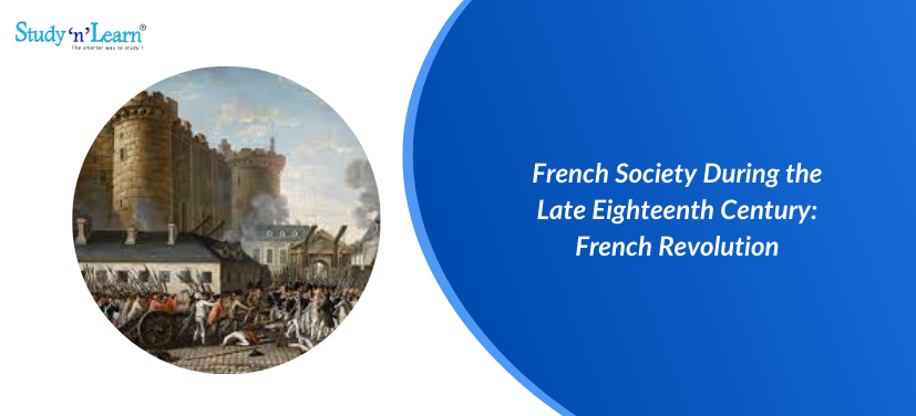French Society During the Late Eighteenth Century