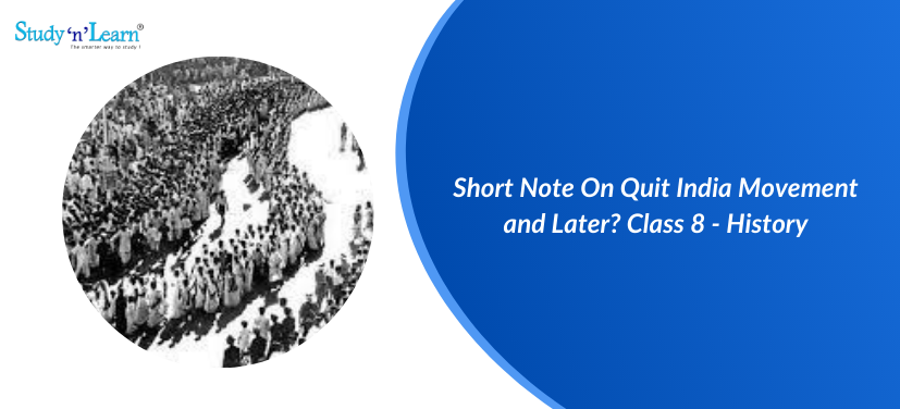Short Note On Quit India Movement
