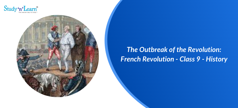The Outbreak of the Revolution