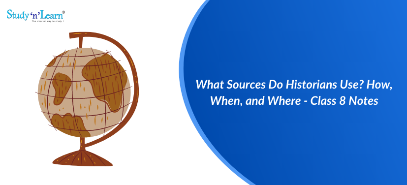 What Sources Do Historians Use